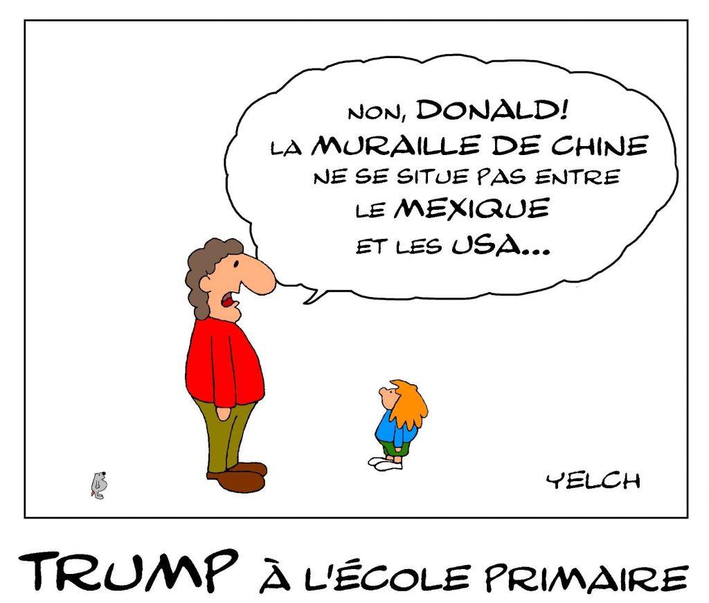 dessin de Yelch sur Donald Trump à l'école primaire et la muraille de Chine