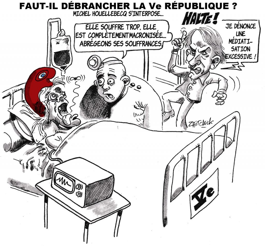 dessin humoristique de Zaïtchick sur la macronisation de la vie politique et Michel Houellebecq