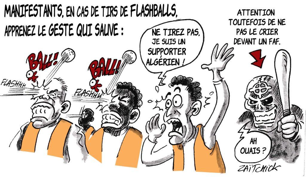 dessin humoristique de Zaïtchick sur les débordements des supporters algériens et l'éborgnement d'un supporter par un tir de LBD.