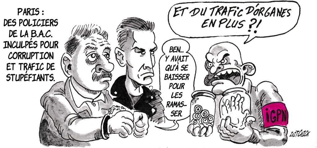 dessin de Zaïtchick sur les policiers de la B.A.C. de Paris inculpés pour corruption et trafic de stupéfiants
