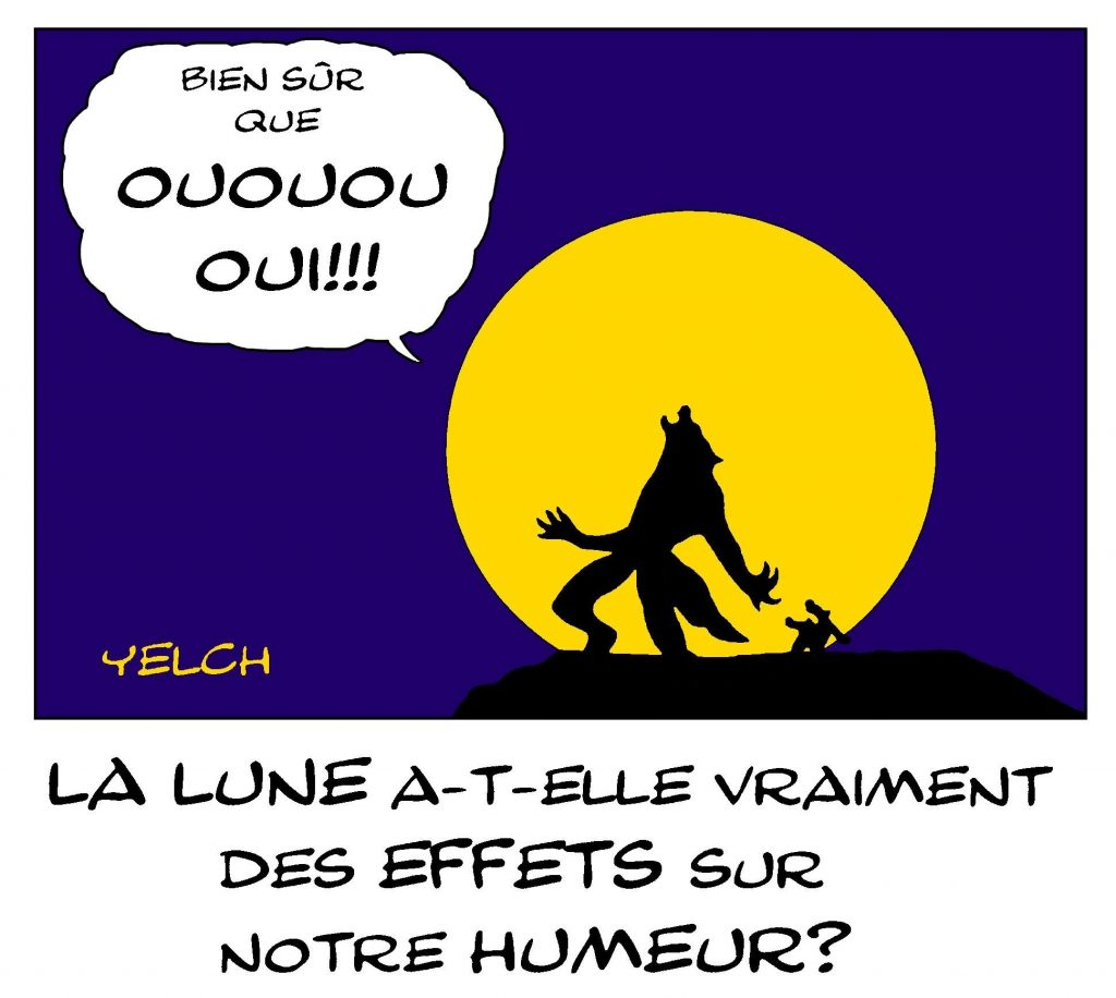 dessin de Yelch sur les effets de la lune sur notre humeur et les loups-garous