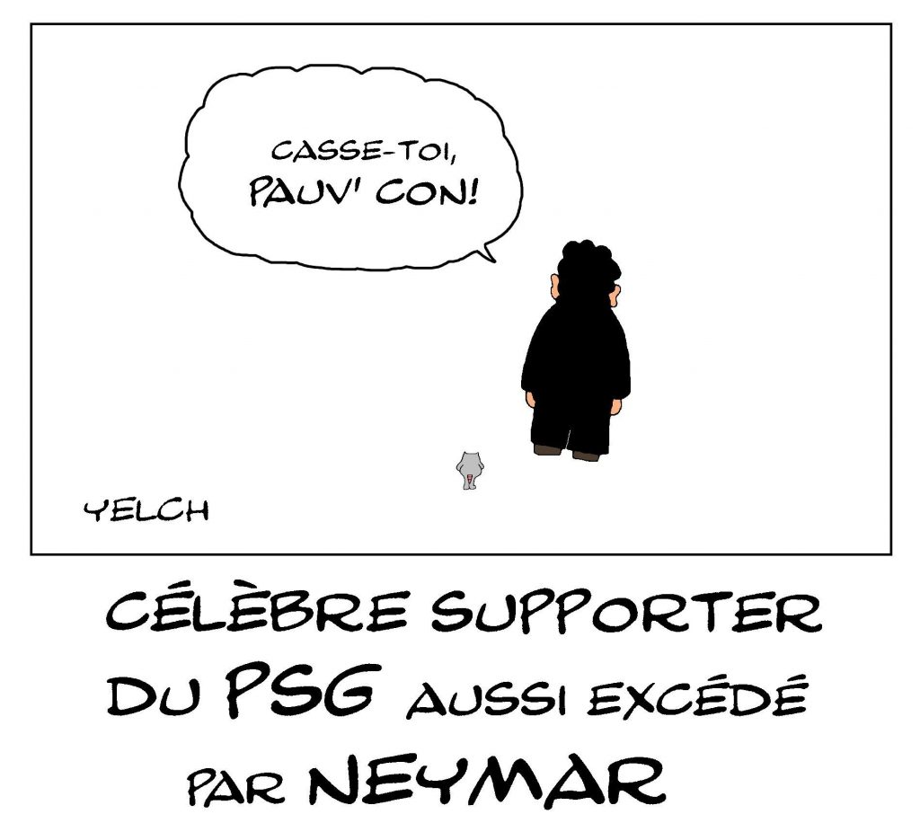dessin de Yelch sur le feuilleton Neymar au Paris Saint-Germain et Nicolas Sarkosy