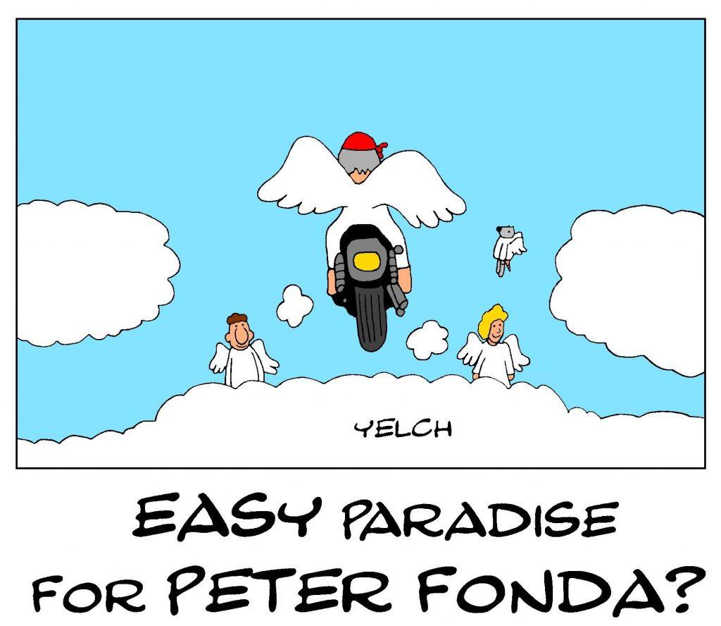 dessin de Yelch sur la disparition de l'acteur Peter Fonda