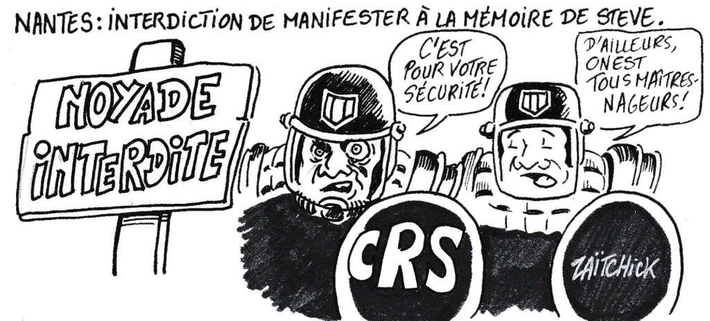 dessin humoristique de Zaïtchick sur l'interdiction des manifestations en hommage à Steve dans la ville de Nantes