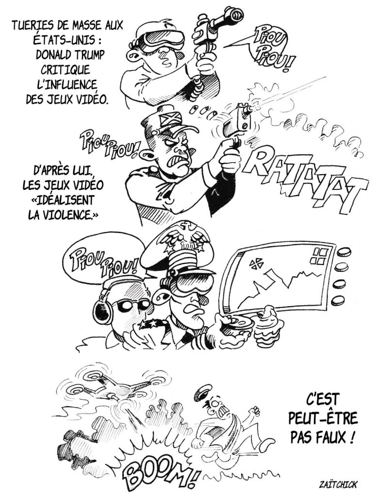 dessin humoristique de Zaïtchick sur les critiques de Donald Trump contre les jeux vidéos pour expliquer les violentes tueries de masse aux États-Unis.