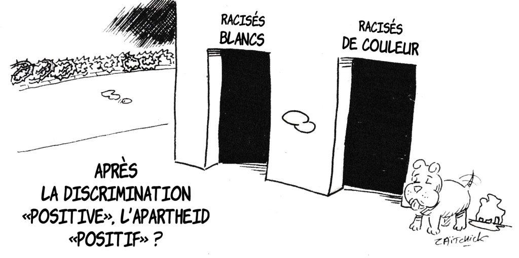 dessin humoristique de Zaïtchick sur les dérives de la discrimination positive et du politiquement correct