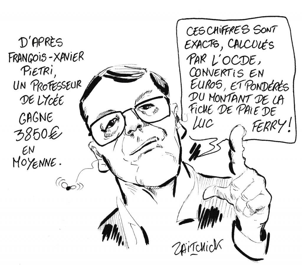 dessin humoristique de Zaïtchick sur l'éditorialiste François-Xavier Pietri et son estimation du salaire des professeurs de lycée sur LCI