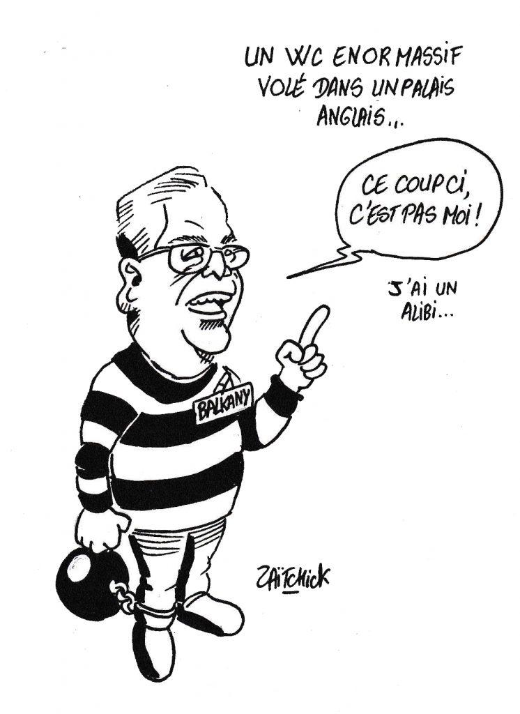 dessin humoristique de Zaïtchick sur le vol d'un WC en or massif dans un palais anglais et l'incarcération de Patrick Balkany