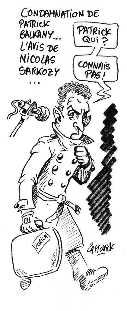 dessin humoristique de Zaïtchick sur la condamnation de Patrick Balkany à une peine de prison et la peine exprimée par son ami Nicolas Sarkozy