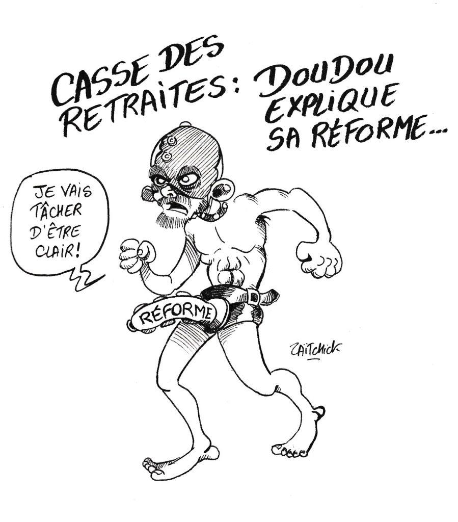dessin humoristique de Zaïtchick sur Édouard Philippe et la réforme des retraites