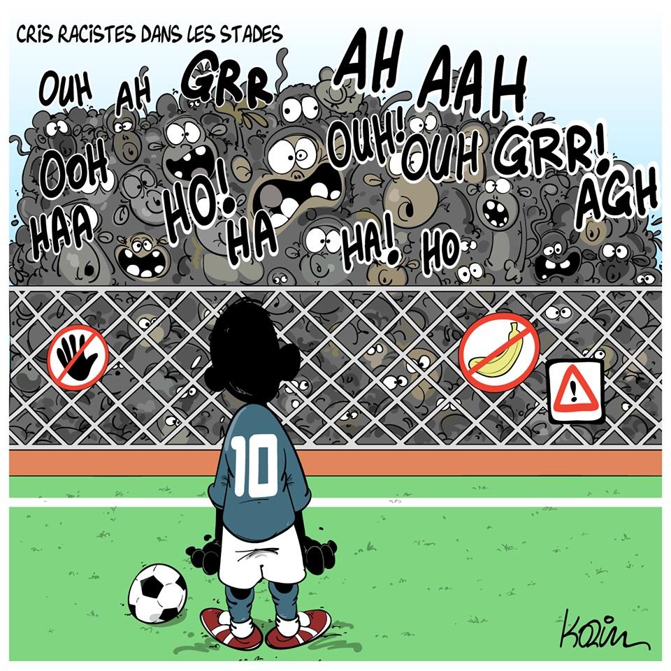 dessin d'actualité humoristique de Karim sur cris racistes dans les stades de football