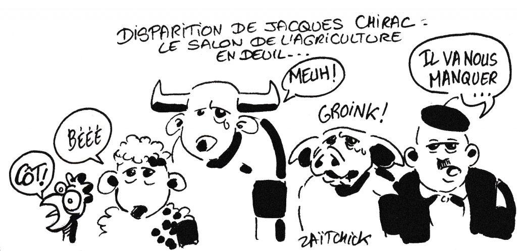 dessin humoristique de Zaïtchick sur la mort de Jacques Chirac et le Salon de l'Agriculture