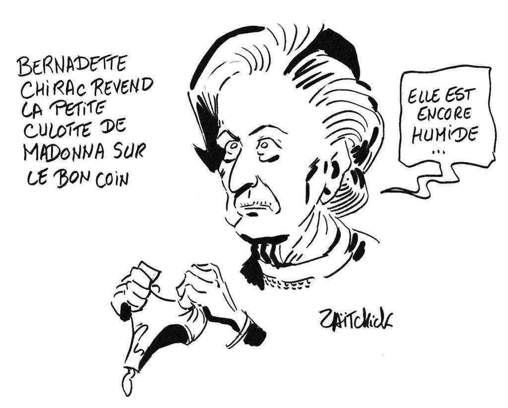 dessin humoristique de Zaïtchick sur Bernadette Chirac, la mort de Jacques Chirac et la petite culotte de Madonna