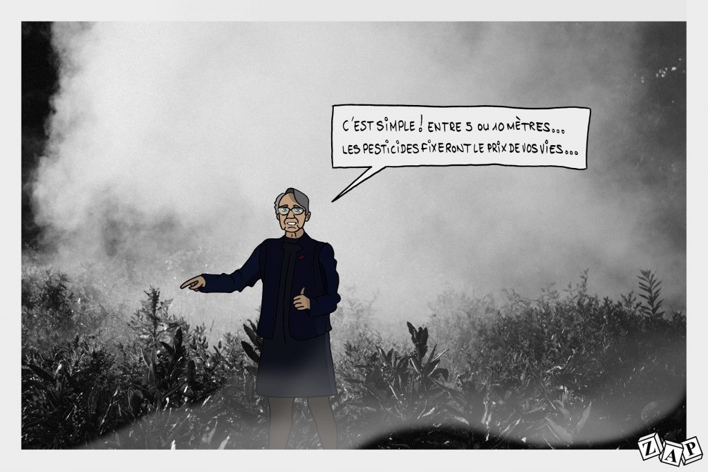 dessin d'actualité de Zap sur la distance de sécurité pour l'utilisation des pesticides