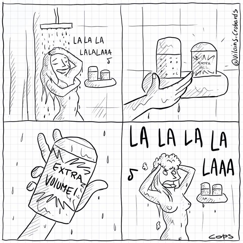 dessin de Cops sur les shampoings extra-volume et les femmes qui chantent sous la douche