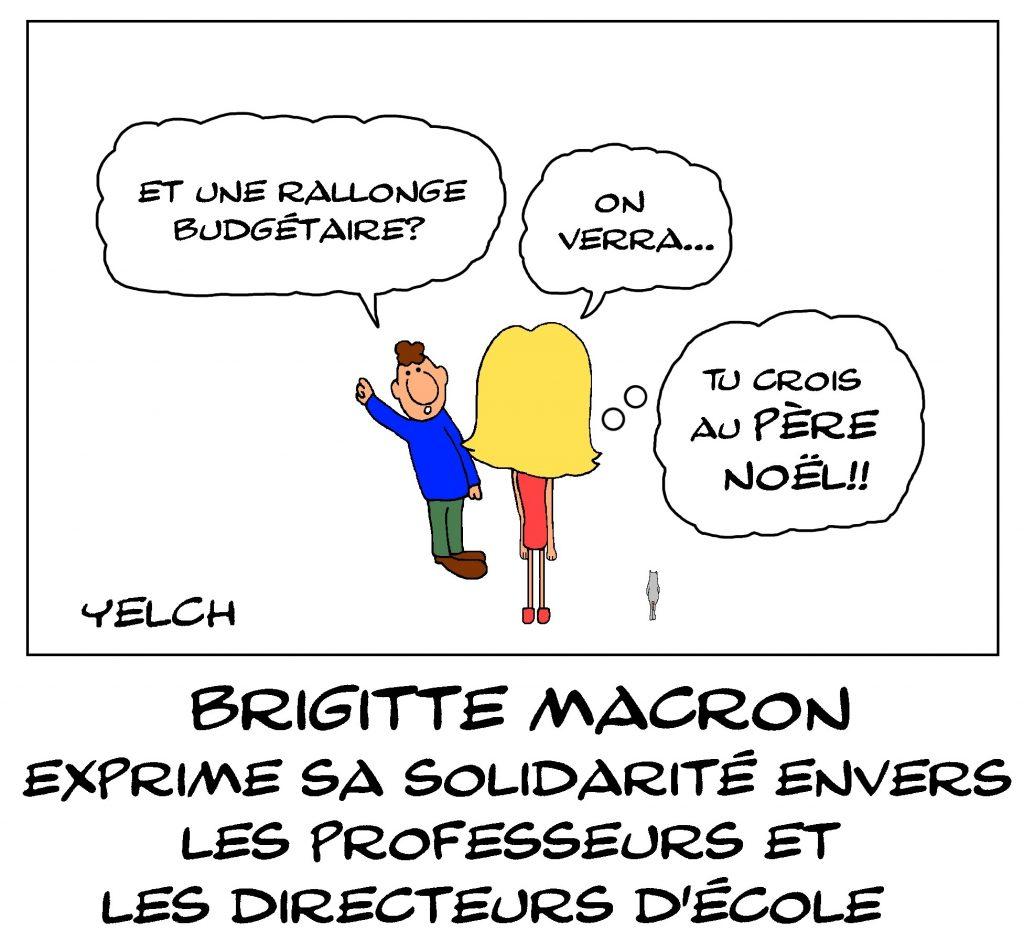 dessin de Yelch sur Brigitte Macron et l'expression de sa solidarité envers les professeurs et les directeurs d'école