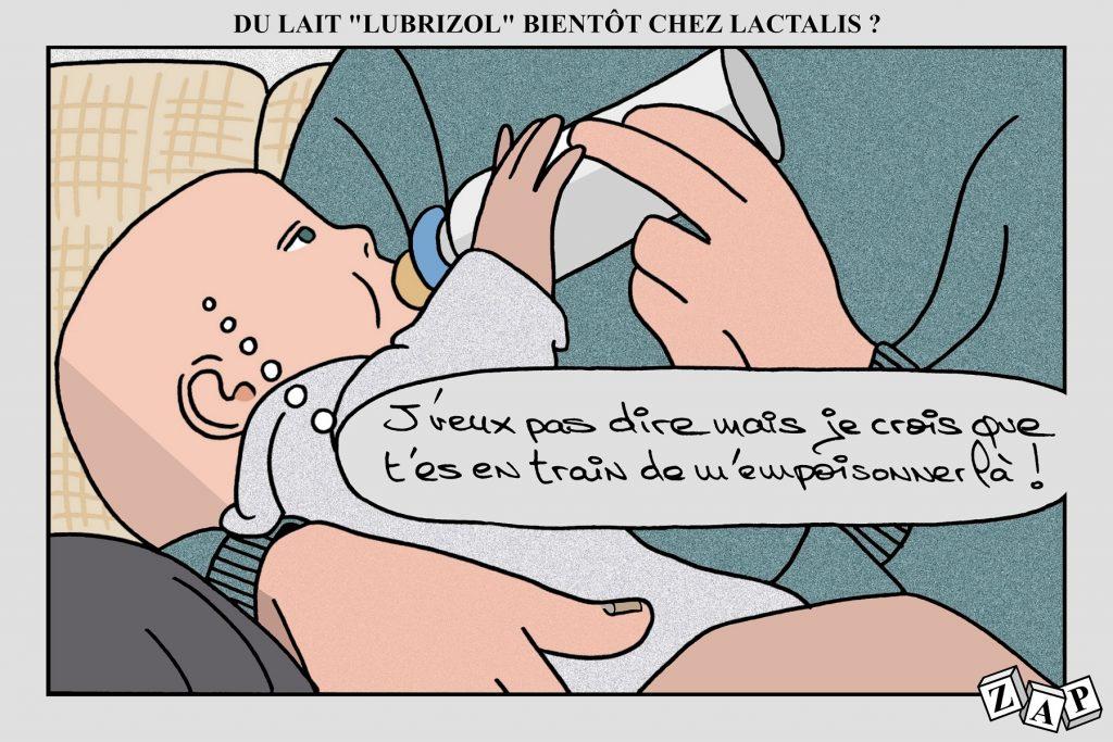 dessin d'actualité de Zap sur l'incendie de l'usine Lubrizol à Rouen et le scandale sanitaire Lactalis