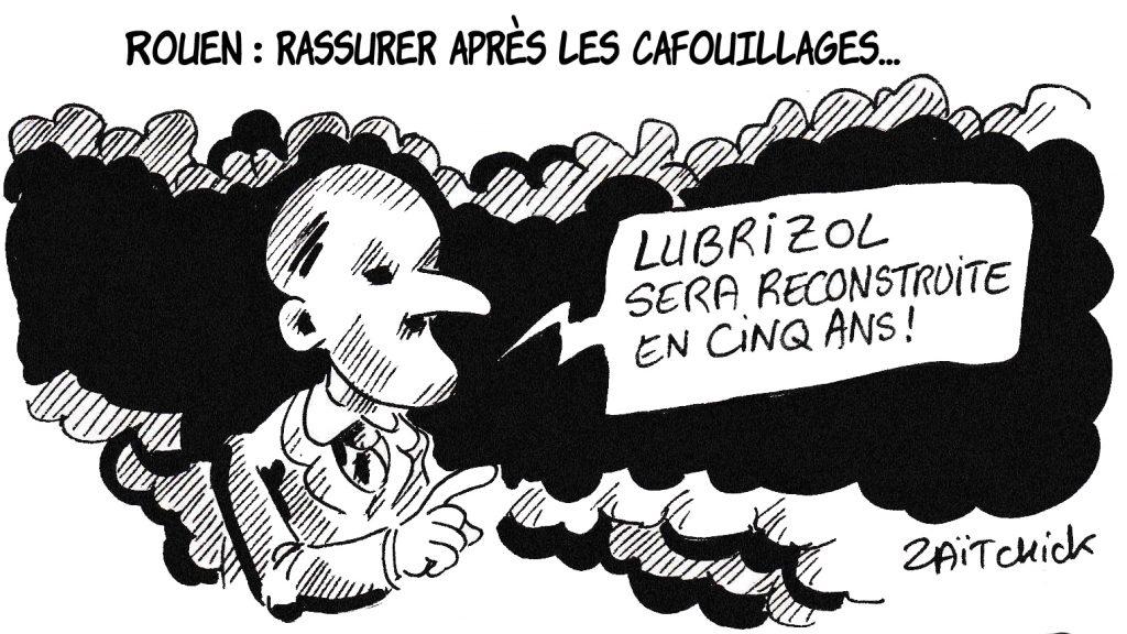 dessin de Zaïtchick sur Emmanuel Macron et les cafouillages médiatiques après l'incendie de l'usine Lubrizol à Rouen