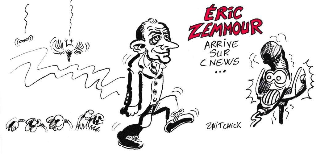dessin de Zaïtchick sur l'émission d'Éric Zemmour « Face à l'info » qui début sur CNews