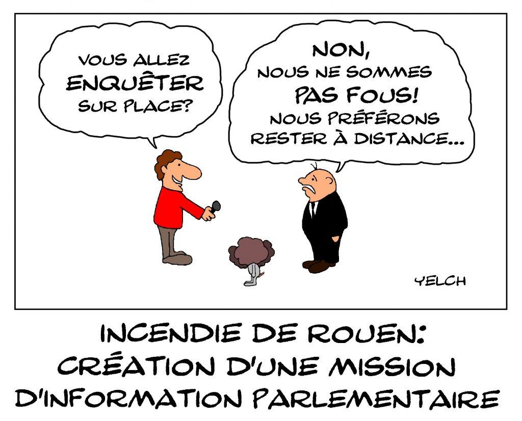 dessin de Yelch sur l'incendie de Rouen et la création d'une mission d'information parlementaire