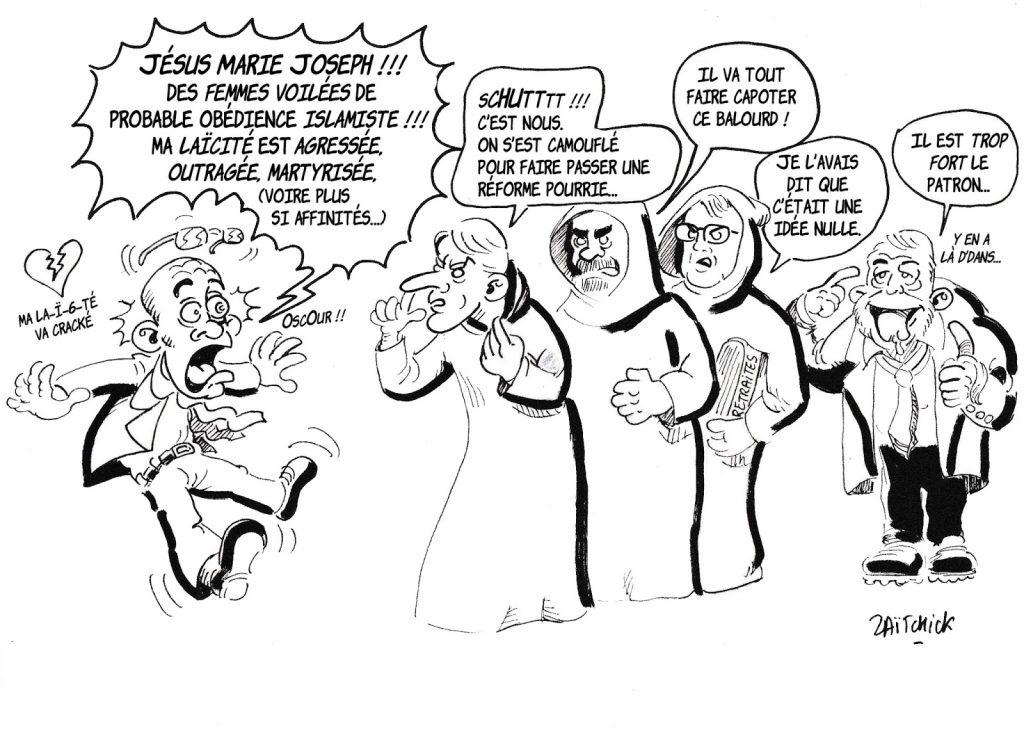dessin de Zaïtchick sur l'affaire du voile islamique et les nombreuses réformes gouvernementales