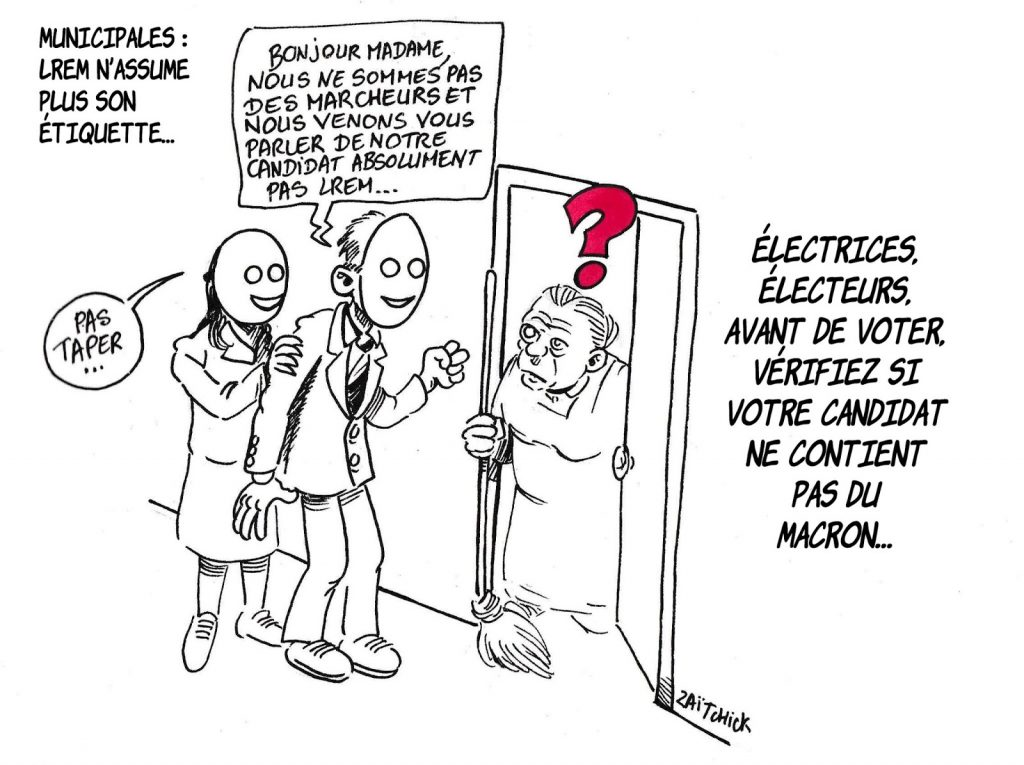 dessin de Zaïtchick sur les élections municipales et l'étiquette LREM