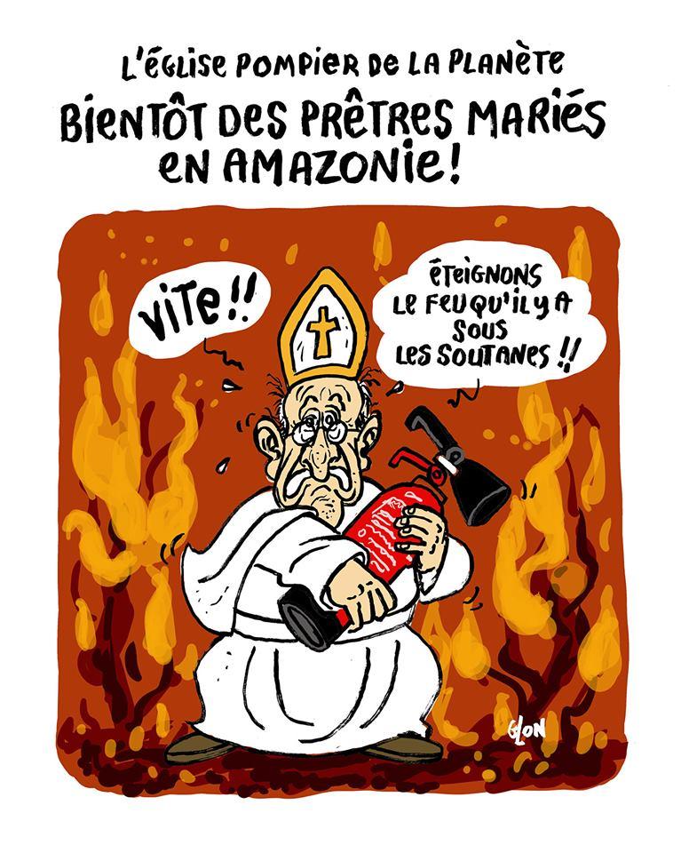 dessin humoristique de Glon sur le mariage des prêtres en Amazonie et l'incendie de la forêt amazonienne