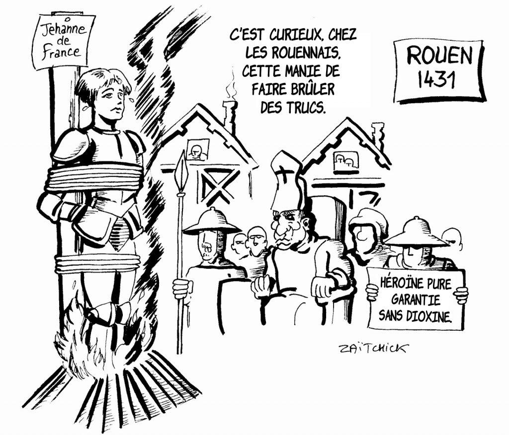 dessin humoristique de Zaïtchick sur l'incendie de Rouen et la mort de Jeanne d'Arc sur le bûcher