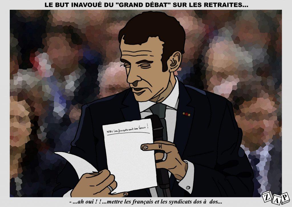 dessin d'actualité de Zap sur le grand débat sur les retraites d'Emmanuel Macron