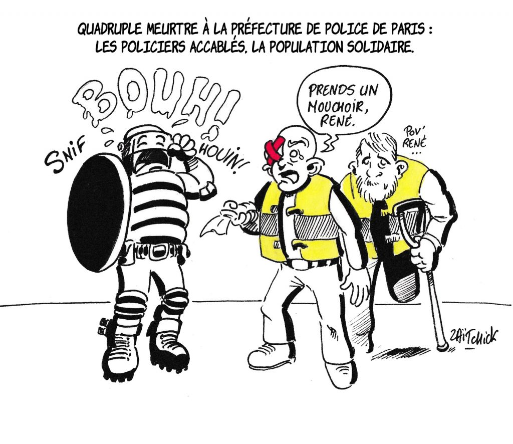 dessin humoristique de Zaïtchick sur l'attaque au couteau à la préfecture de police de Paris et l'accablement des forces de police
