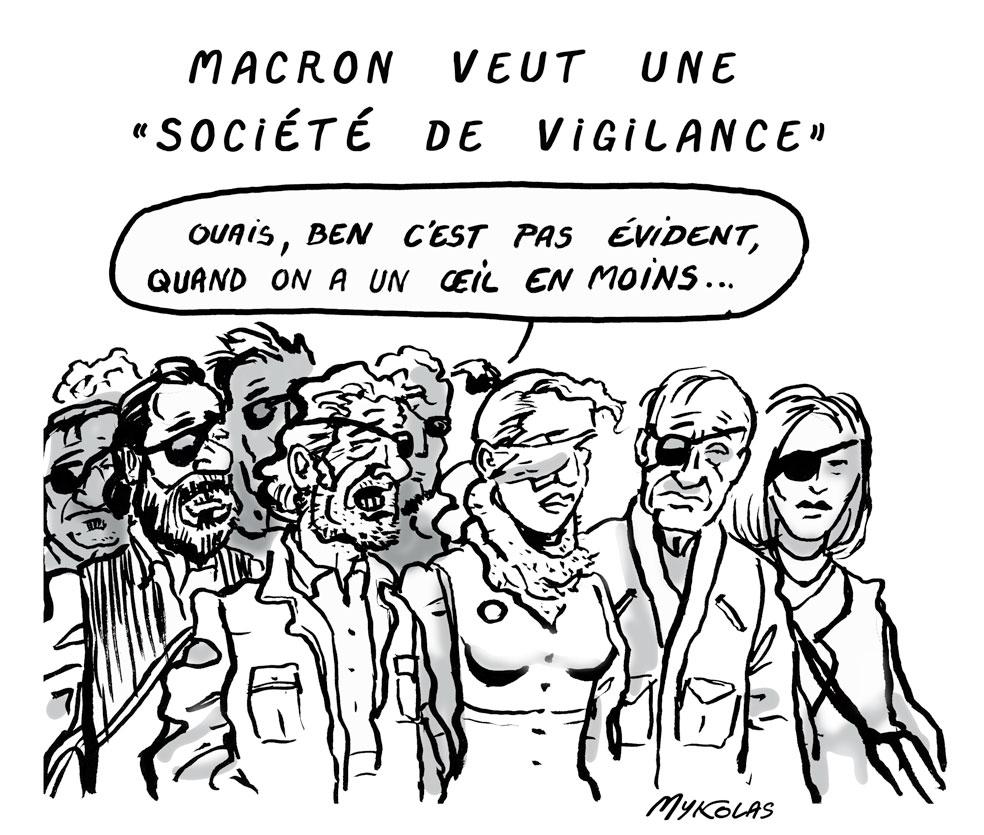 dessin d'actualité humoristique sur Emmanuel Macron et la société de vigilance
