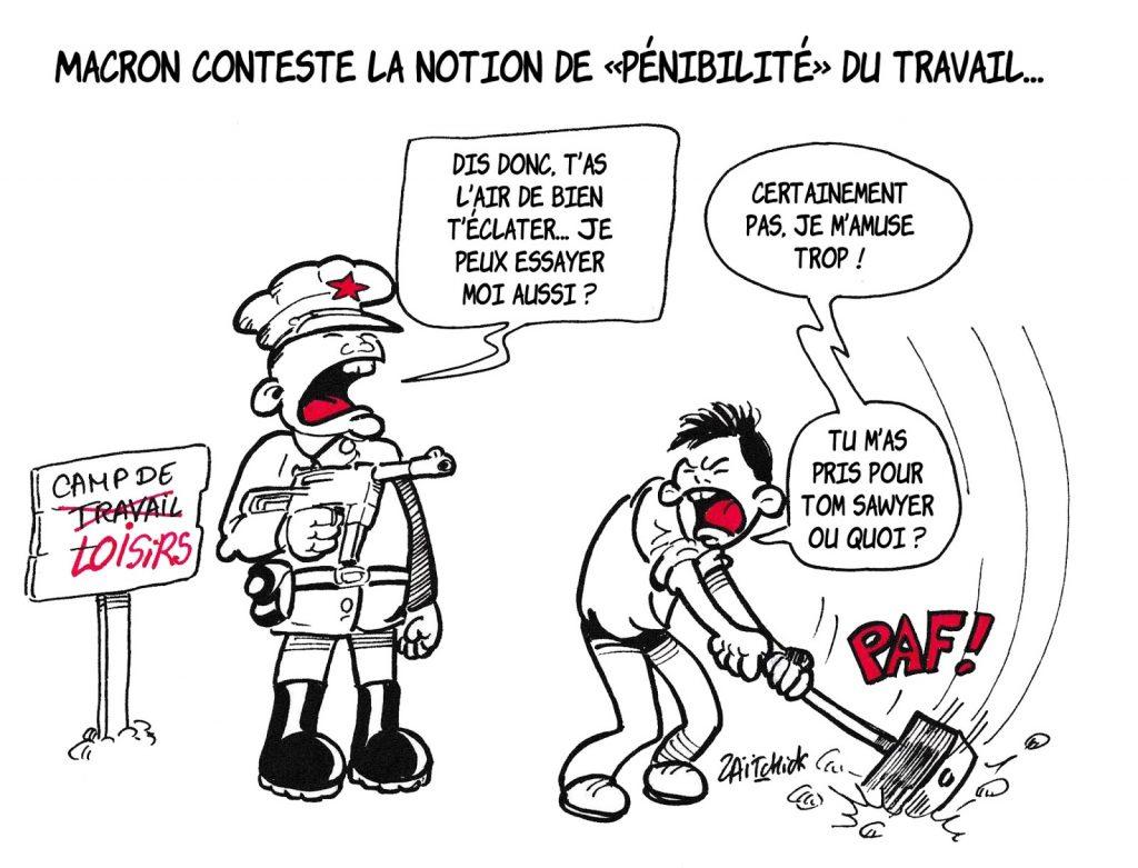dessin de Zaïtchick sur Emmanuel Macron et la pénibilité du travail