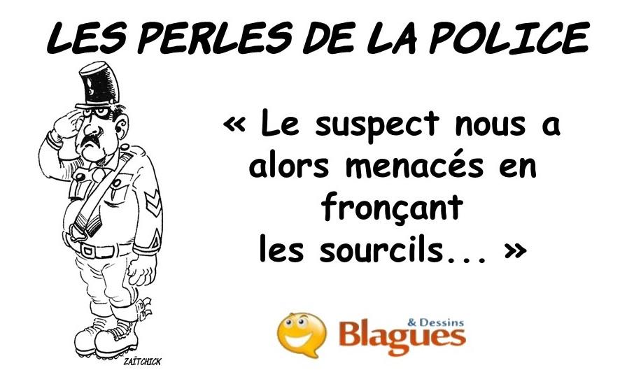 les perles de la police