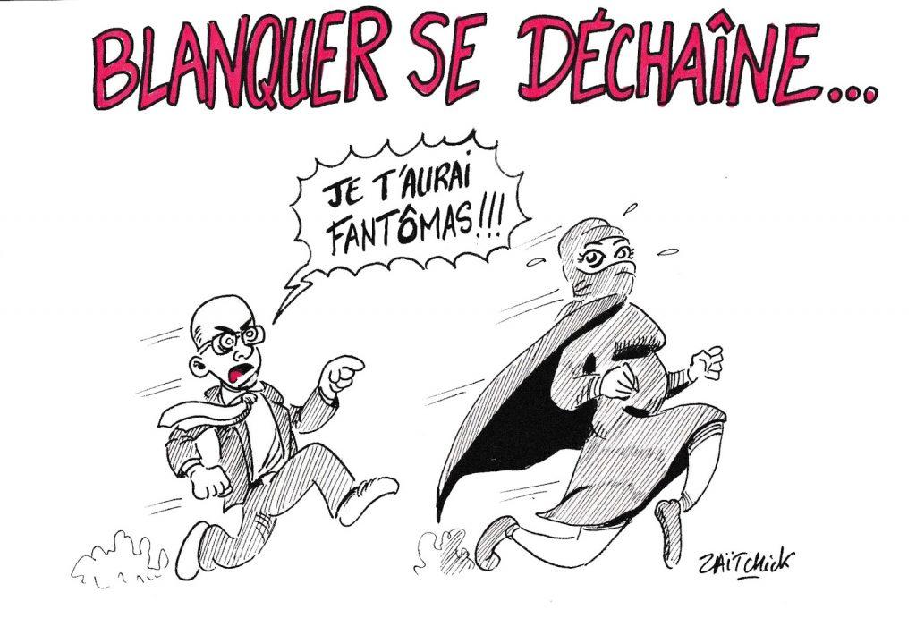 dessin humoristique de Zaïtchick sur Jean-Michel Blanquer et le voile islamique