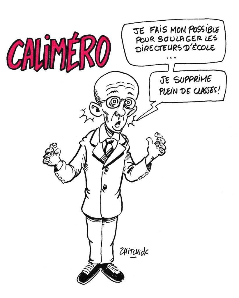dessin humoristique de Zaïtchick sur Jean-Michel Blanquer, la grogne des directeurs d'école et la suppression de classes