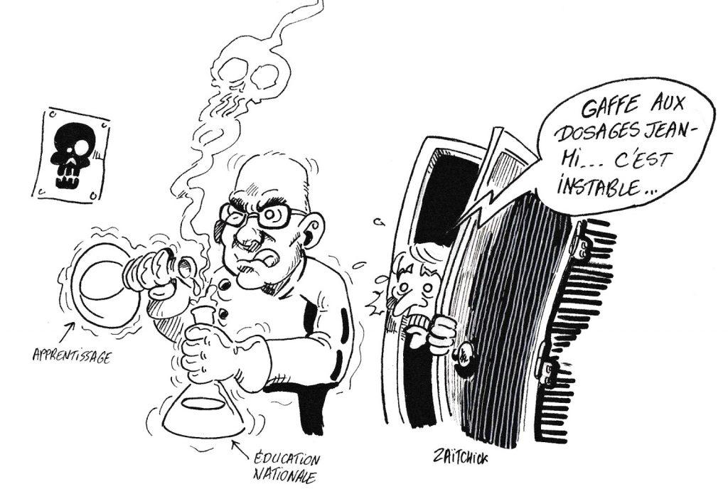 dessin de Zaïtchick sur Jean-Michel Blanquer en train de doser les réformes de l'apprentissage au sein de l'Éducation Nationale