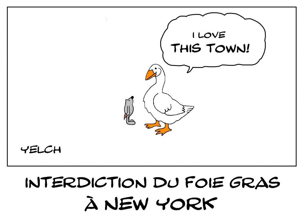 dessin de Yelch sur l'interdiction du foie gras à New York