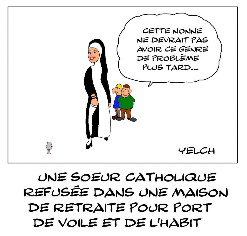 dessin de Yelch sur la sœur catholique refusée par une maison de retraite à Vesoul