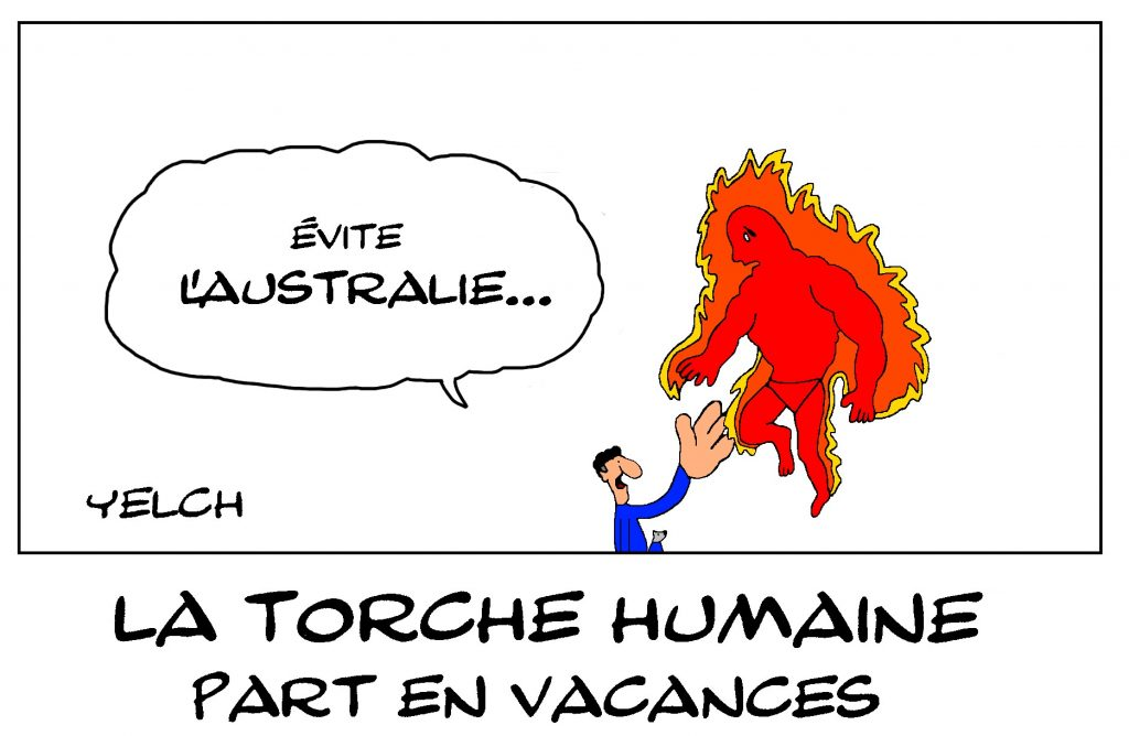 dessin de Yelch sur le départ en vacances de la Torche Humaine
