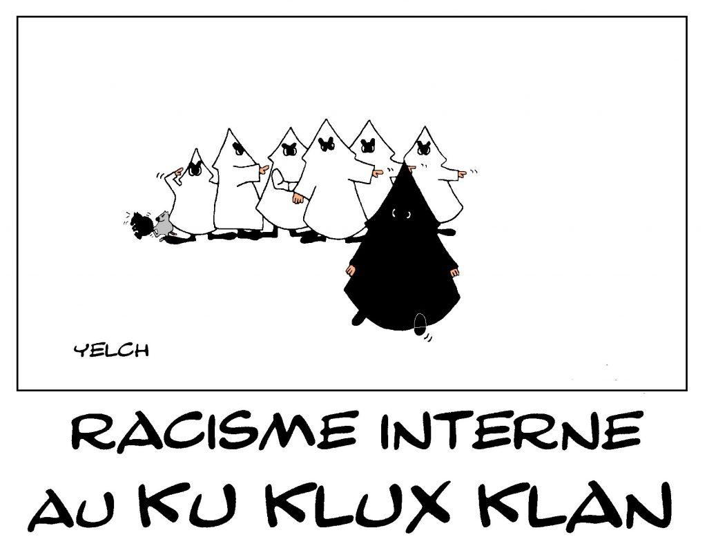 dessin de Yelch sur le racisme du Ku Klux Klan