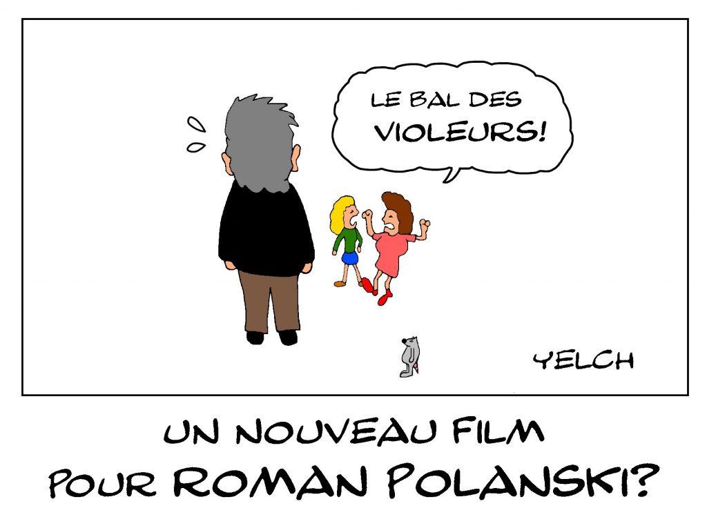 dessin de Yelch sur les nouvelles accusations de viol dont fait l'objet Roman Polanski