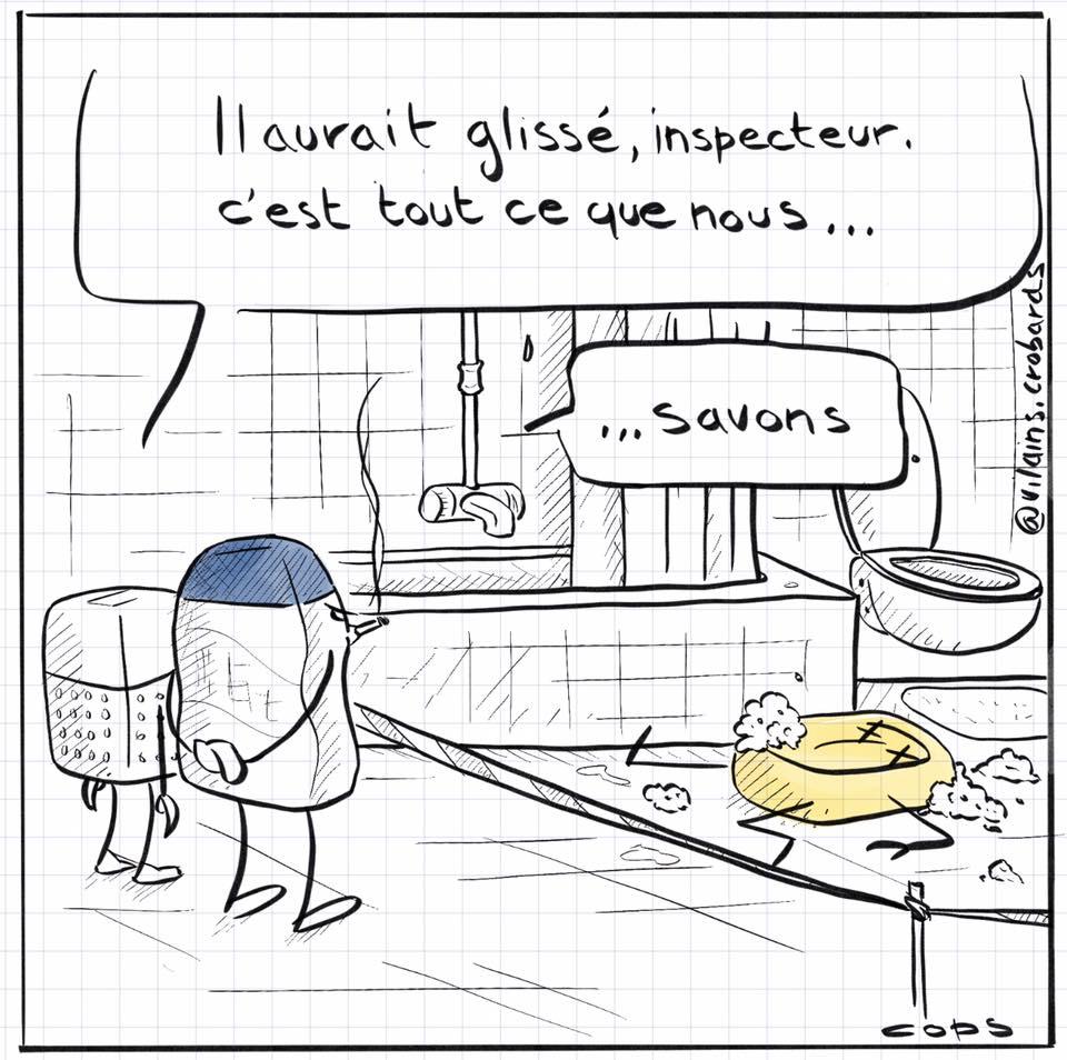 dessin de Cops sur l'enquête du savon mort dans la salle de bains