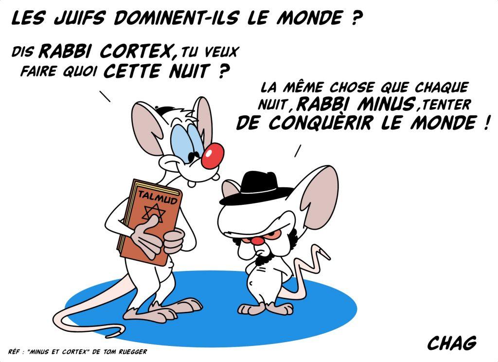 dessin d'humour de Chag sur la théorie du complot juif vue par Minus et Cortex