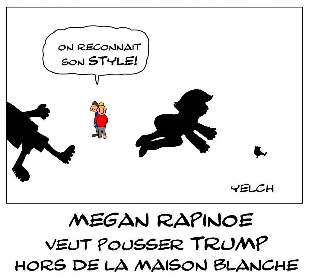 dessin de Yelch sur la footballeuse Megan Rapinoe qui veut éjecter Donald Trump le maniaque hors de la Maison-Blanche