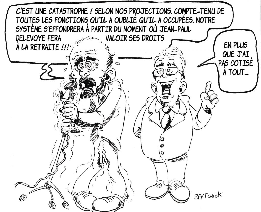 Dessin de Zaïtchick sur le cumul des mandats de Jean-Paul Delevoye et la réforme des retraites