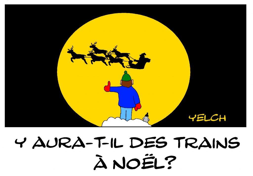 dessin de Yelch sur la grève de la SNCF pour la période de Noël