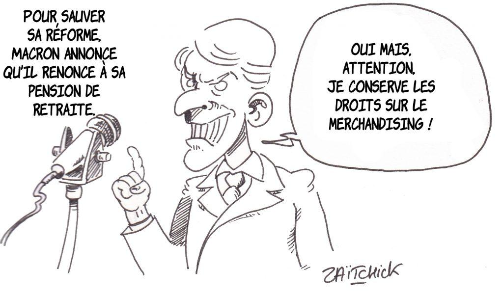 Dessin de Zaïtchick sur Emmanuel Macron qui annonce renoncer à sa retraite