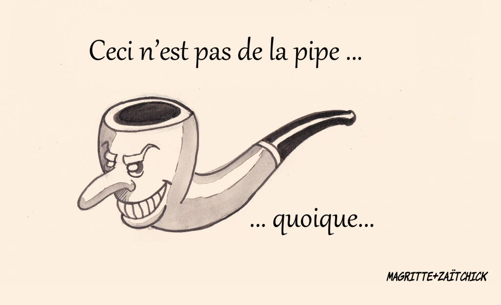 dessin de Zaïtchick sur Emmanuel Macron en pipe d'après Magritte