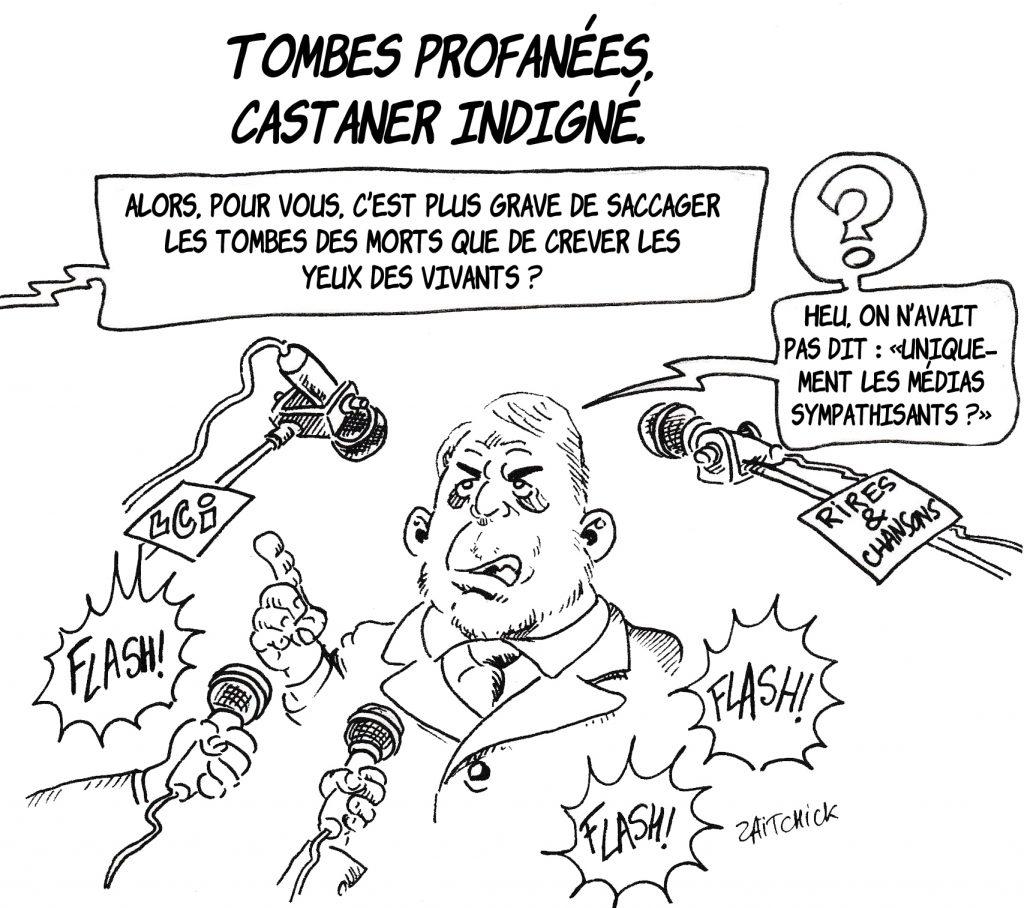 dessin de Zaïtchick sur Christophe Castaner interrogé sur les profanations de sépultures