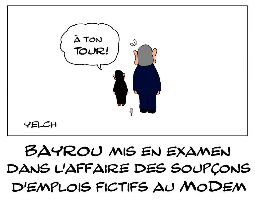 dessin de Yelch sur la mise en examen de François Bayrou dans l'affaire des soupçons d'emplois fictifs au Modem